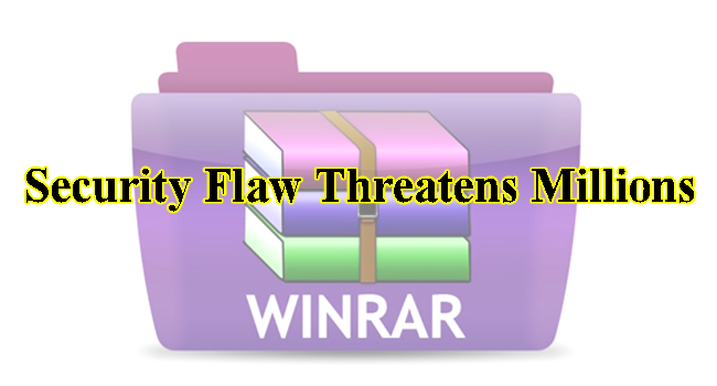 WinRAR Security Flaw Is at Risk of Remote Attack